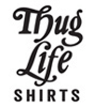 Thug Life Shirts Promo Codes: Up to 30% off
